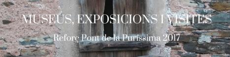 MUSEUS, EXPOSICIONS I VISITES